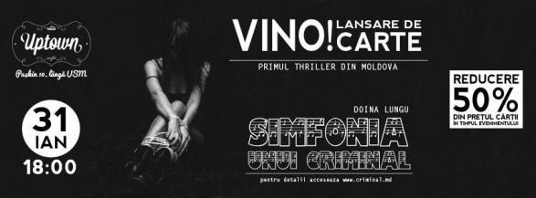 """Lansare de carte la Chișinău: """"Simfonia unui criminal"""""""