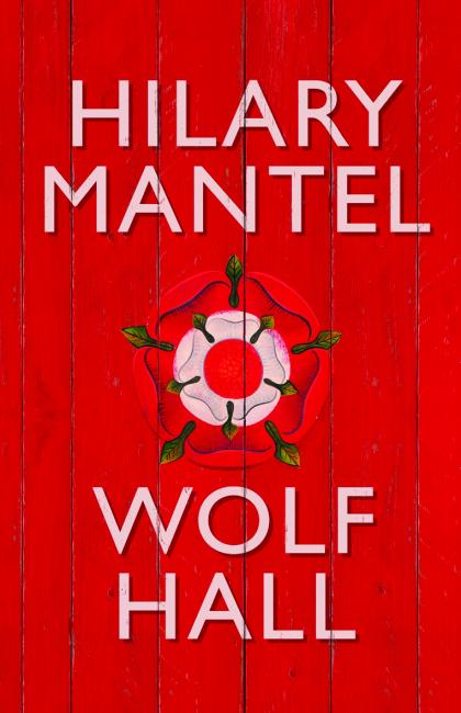 Wolf Hall - Hilary Mantel 2009 Winner (Jacket)